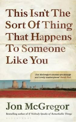 Cover for This Isn't the Sort of Thing That Happens to Someone Like You