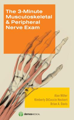 3-Minute Musculoskeletal & Peripheral Nerve Exam Cover Image