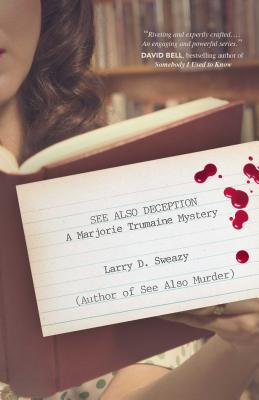 See Also Deception: A Marjorie Trumaine Mystery (Marjorie Trumaine Mysteries) Cover Image