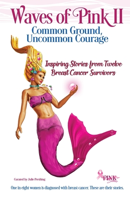Waves of Pink II: Common Ground, Uncommon Courage Cover Image