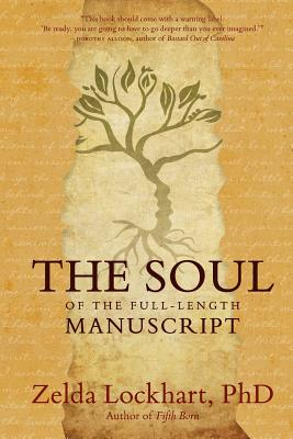 Cover for The Soul of the Full-Length Manuscript