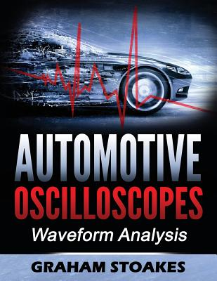 Automotive Oscilloscopes: Waveform Analysis Cover Image