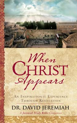 When Christ Appears: An Inspirational Experience Through Revelation Cover Image