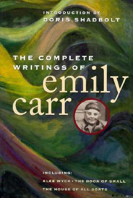Cover for The Complete Writings of Emily Carr