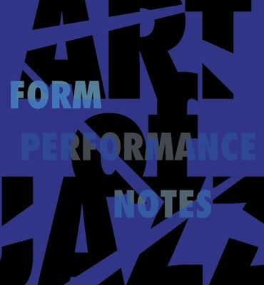 Art of Jazz: Form/Performance/Notes Cover Image