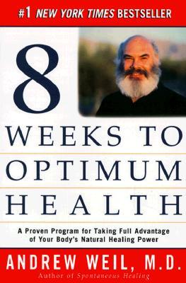 Eight Weeks to Optimum Health Cover