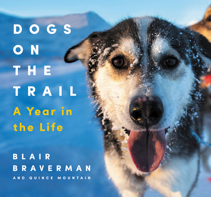Dogs on the Trail: A Year in the Life Cover Image