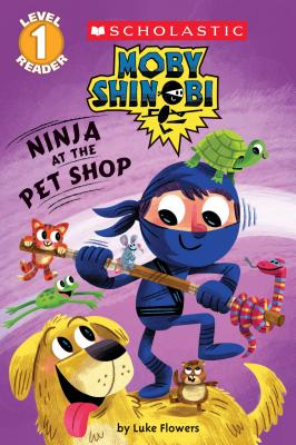 Ninja at the Pet Shop (Scholastic Reader: Level 1) Cover Image