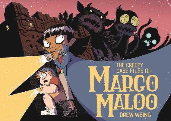 The Creepy Case Files of Margo Maloo Cover Image