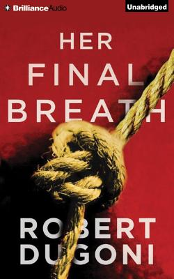 Cover for Her Final Breath (Tracy Crosswhite #2)