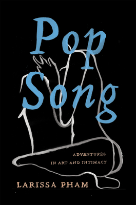 Pop Song: Adventures in Art & Intimacy Cover Image