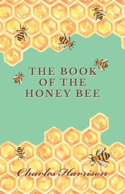 The Book of the Honey Bee Cover Image