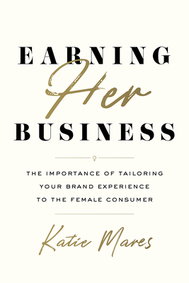Cover for Earning Her Business