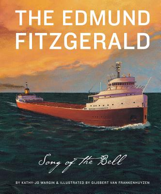 The Edmund Fitzgerald: Song of the Bell (True Story) Cover Image