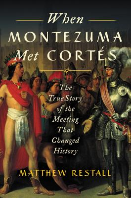 When Montezuma Met Cortez cover image