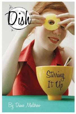 Stirring It Up (Dish #1) Cover Image