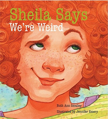Sheila Says We're Weird Cover