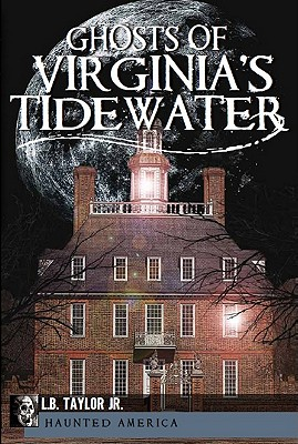 Ghosts of Virginia's Tidewater (Haunted America) Cover Image