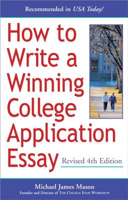 How to Write a Winning College Application Essay, Revised 4th Edition Cover
