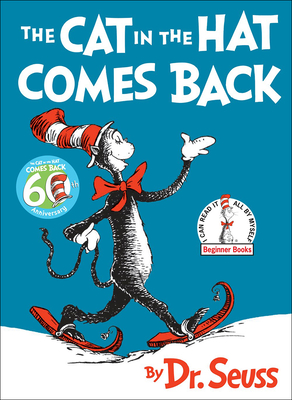 The Cat in the Hat Comes Back! (I Can Read It All by Myself Beginner Books (Pb)) Cover Image