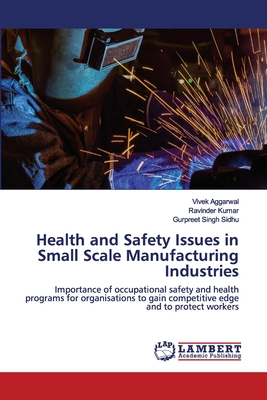 Health and Safety Issues in Small Scale Manufacturing Industries Cover Image