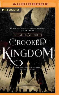 Crooked Kingdom (Six of Crows #2) Cover Image