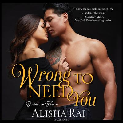 Wrong to Need You Lib/E: Forbidden Hearts Cover Image