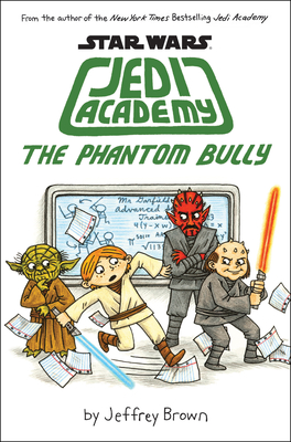 The Phantom Bully (Star Wars: Jedi Academy #3) Cover Image