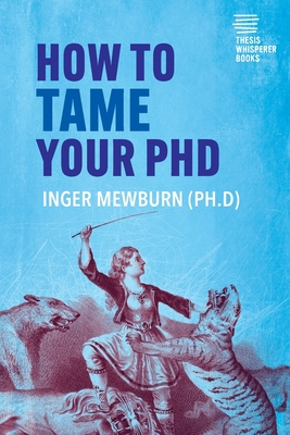 How to Tame your PhD: (second edition) Cover Image