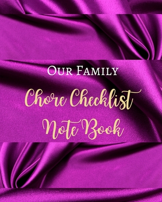 Our Family Chore Checklist Note Book - Purple Lilac Dark Luxury Silk - Black White Interior - House Work Cover Image