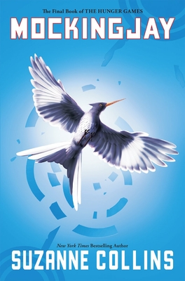 Mockingjay (Hunger Games, Book Three) Cover Image