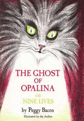 The Ghost of Opalina: Or Nine Lives Cover Image