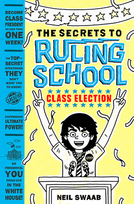 Class Election (Secrets to Ruling School #2) Cover