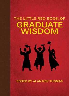 The Little Red Book of Graduate Wisdom  cover image