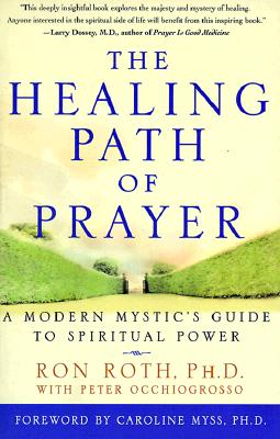 The Healing Path of Prayer: A Modern Mystic's Guide to Spiritual Power Cover Image