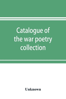 Catalogue of the war poetry collection Cover Image
