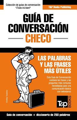 Guía de Conversación Español-Checo y mini diccionario de 250 palabras Cover Image