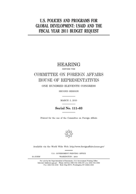 U.S. policies and programs for global development: USAID and the fiscal year 2011 budget request: hearing before the Committee on Foreign Affairs, Hou Cover Image