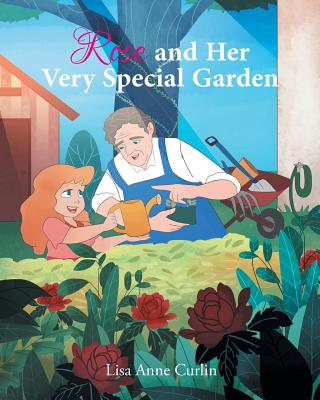 Rose and Her Very Special Garden Cover Image