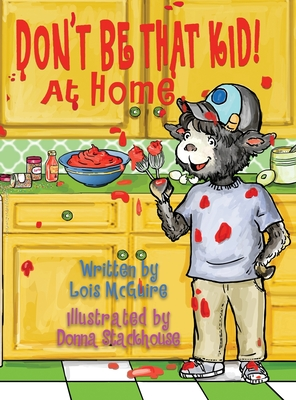 Don't Be That KID! At Home Cover Image