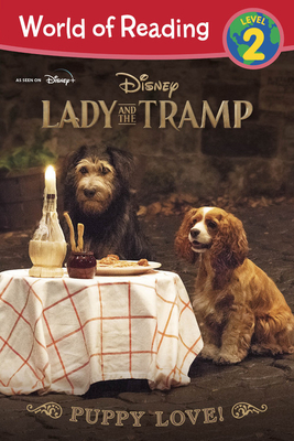 Lady and the Tramp: Puppy Love! (World of Reading) Cover Image