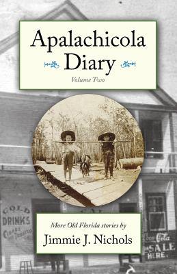 Apalachicola Diary, Volume Two Cover Image