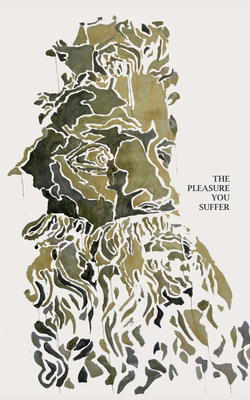 The Pleasure You Suffer: A Saudade Anthology Cover Image