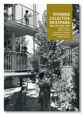 Collective Housing: Vivienda Colectiva En Espana Cover Image