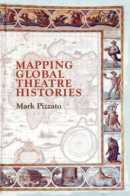 Mapping Global Theatre Histories Cover Image