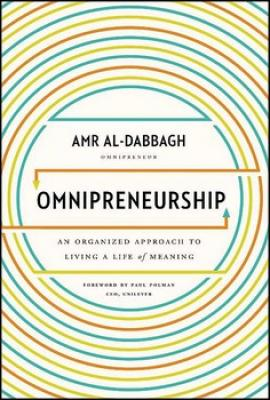 OMNIPRENEURSHIP: AN ORGANIZED APPROACH TO LIVING A LIFE OF MEANING Cover Image