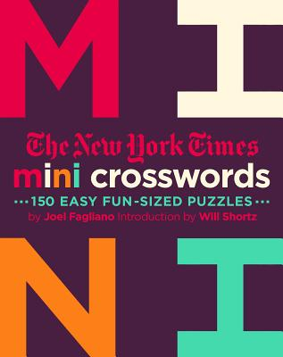 The New York Times Mini Crosswords, Volume 2: 150 Easy Fun-Sized Puzzles Cover Image