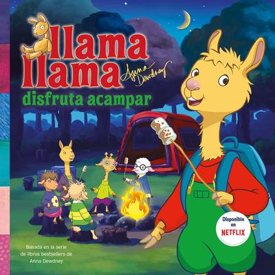 Llama Llama disfruta acampar / Llama Llama Loves Camping Cover Image
