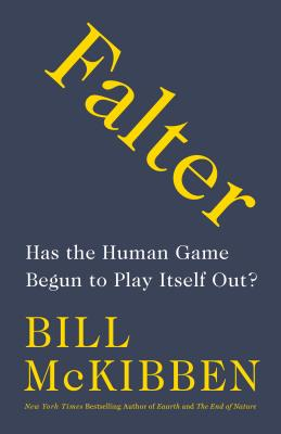 Falter: Has the Human Game Begun to Play Itself Out? Cover Image