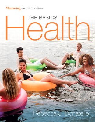 Health: The Basics, the Mastering Health Edition Cover Image